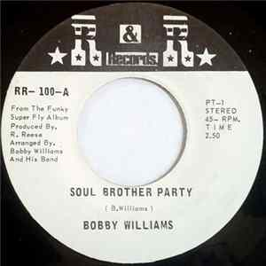 Bobby Williams - Soul Brother Party Album