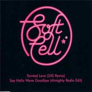 Soft Cell - Mixes From The Very Best Of Soft Cell Album