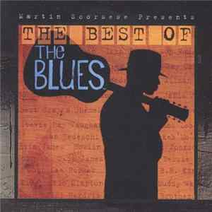 Various - Martin Scorsese Presents - The Best Of The Blues Album