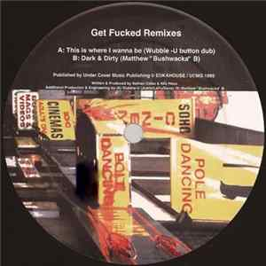 Get Fucked - Get Fucked Remixes Album