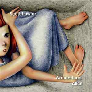 Scott Lawlor - Wonderland: Alice Album