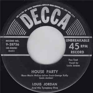 Louis Jordan And His Tympany Five - House Party Album