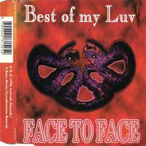 Face To Face - Best Of My Luv' Album