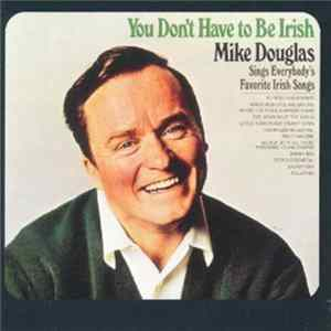 Mike Douglas - You Don't Have To Be Irish Album
