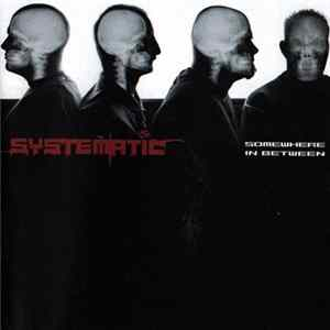 Systematic - Somewhere In Between Album