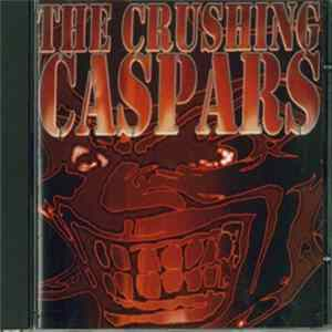 Crushing Caspars - The Crushing Caspars Album
