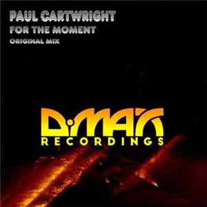 Paul Cartwright - For The Moment Album