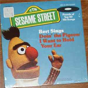 Bert - Doin' The Pigeon / I Want To Hold Your Ear Album