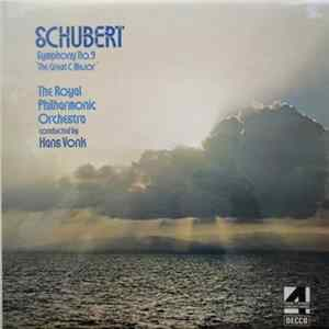 "Schubert - The Royal Philharmonic Orchestra Conducted By Hans Vonk - Symphony No. 9 ""The Great C Major"" Album"