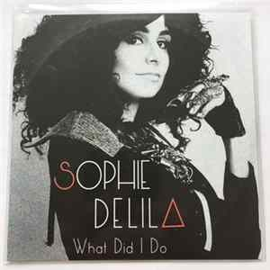 Sophie Delila - What Did I Do Album