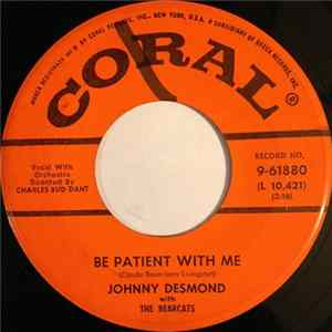 Johnny Desmond With The Bearcats - Be Patient With Me / Missing Album