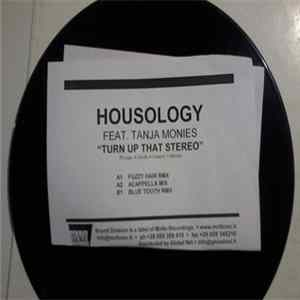 Housology Featuring Tanja Monies - Turn Up That Stereo Album