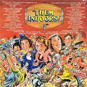 Them Indoors - Have A Great Party With 'Them Indoors' Album
