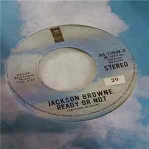Jackson Browne - Ready Or Not Album