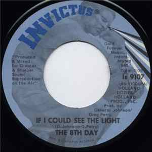 The 8th Day - If I Could See The Light Album