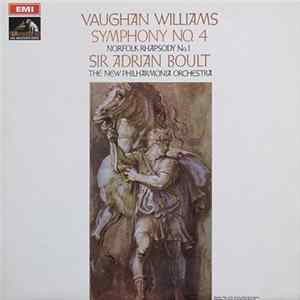 Vaughan Williams, Sir Adrian Boult, The New Philharmonia Orchestra - Symphony No. 4 / Norfolk Rhapsody No. 1 Album