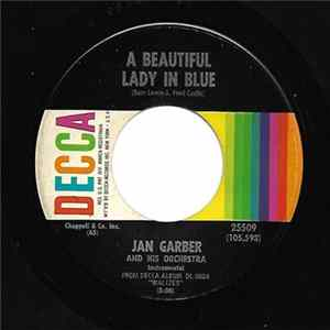 Jan Garber And His Orchestra - A Beautiful Lady In Blue Album