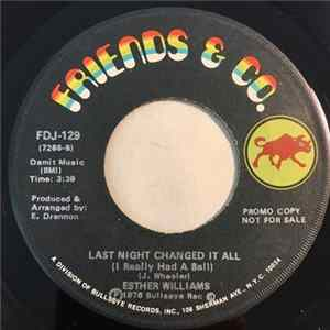 Esther Williams - You Gotta Let Me Show You / Last Night Changed It All (I Really Had A Ball) Album