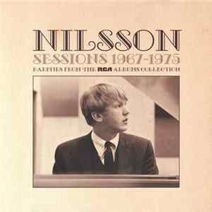 Nilsson - Sessions 1967-1975 Rarities From The RCA Albums Collection Album