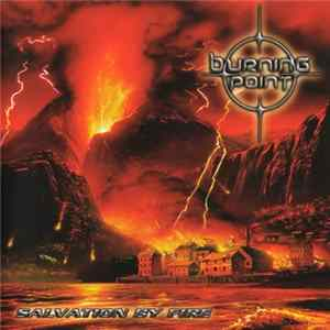 Burning Point - Salvation By Fire Album