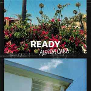Alessia Cara - Ready Album