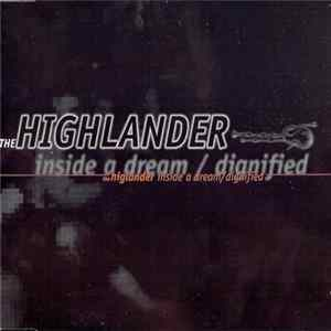 The Highlander - Inside A Dream / Dignified Album