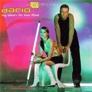 Dario G - Say What's On Your Mind Album