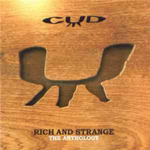 CUD - Rich And Strange: The Anthology Album