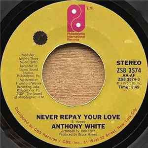 Anthony White - Never Repay Your Love Album